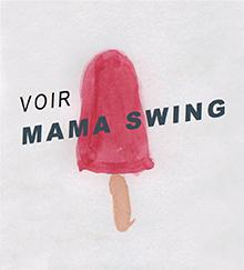 voir Mama Swing